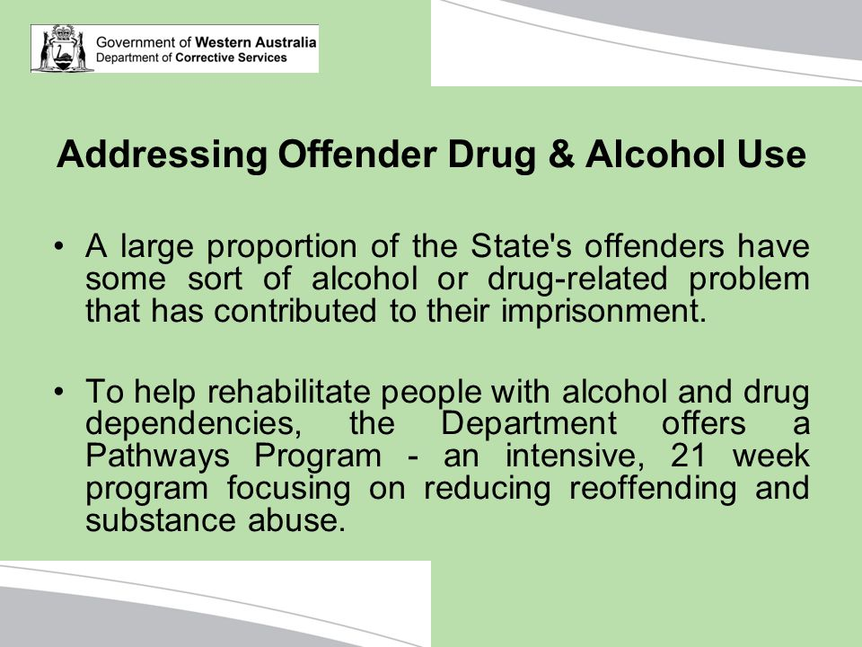 Addressing Offender Drug & Alcohol Use