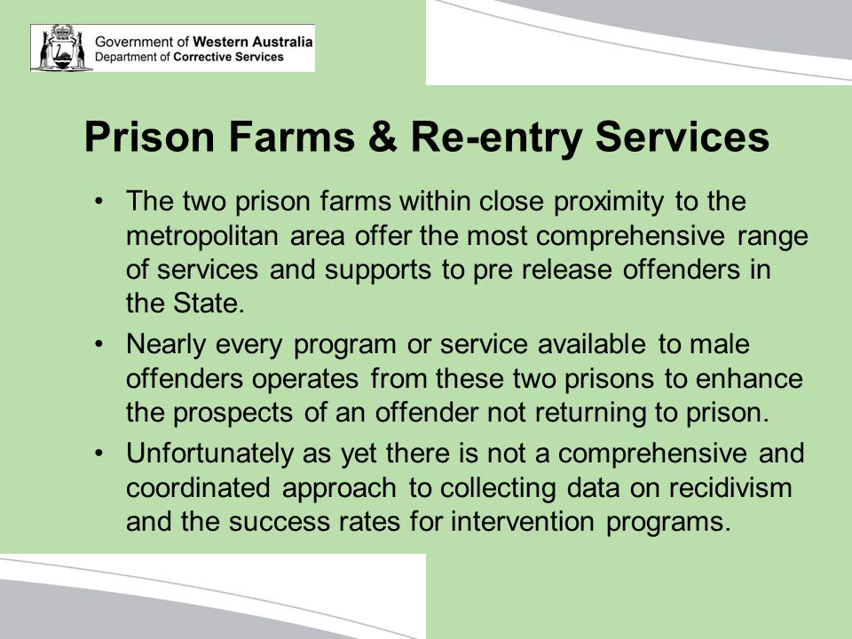 Prison Farms & Re-entry Services