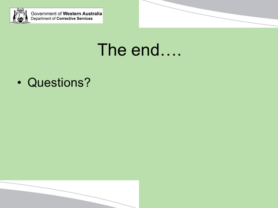 The end…. Questions