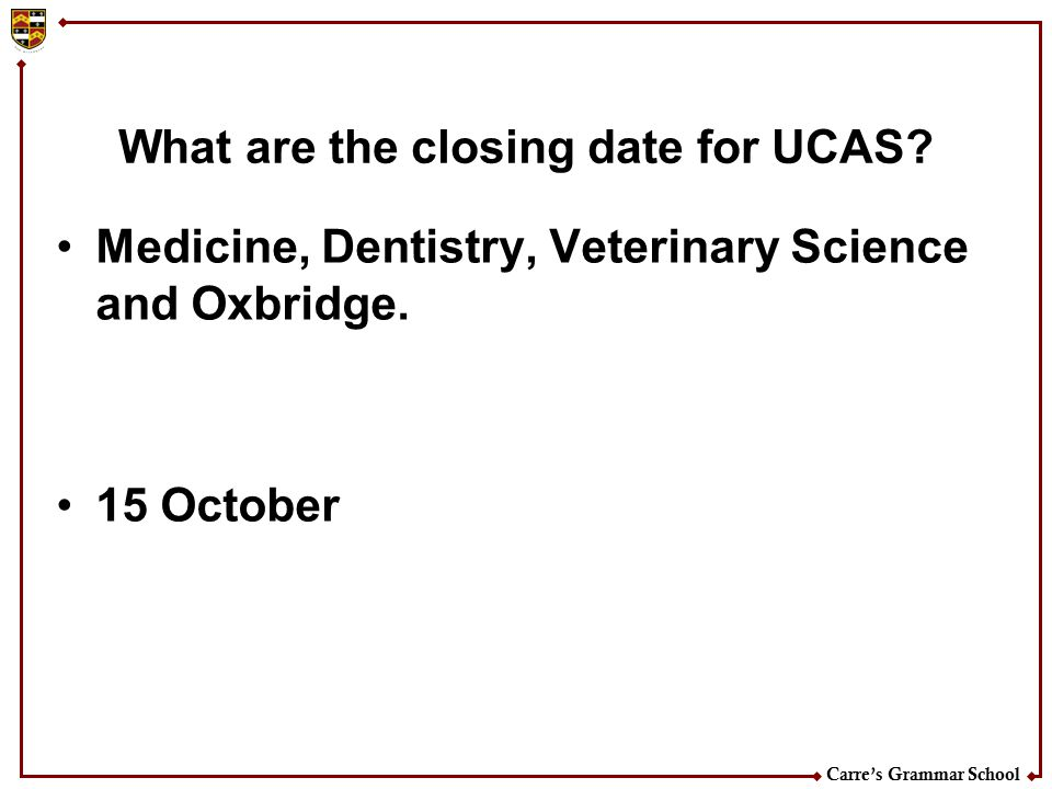 What are the closing date for UCAS