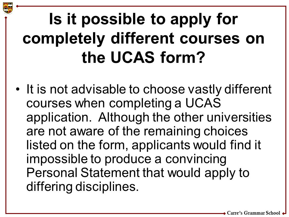 Is it possible to apply for completely different courses on the UCAS form