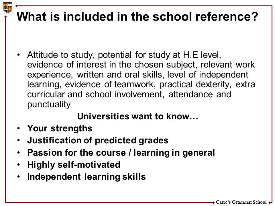 What is included in the school reference