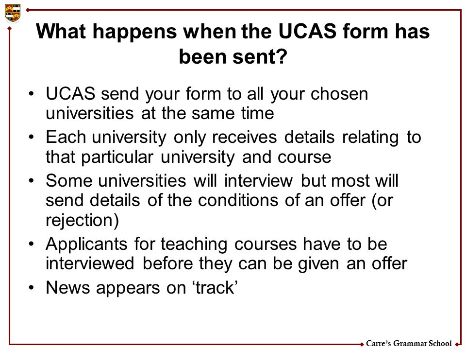 What happens when the UCAS form has been sent