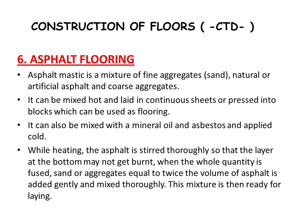 CONSTRUCTION OF FLOORS ( -CTD- )