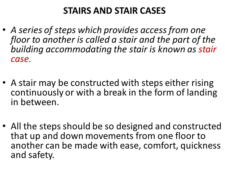 STAIRS AND STAIR CASES