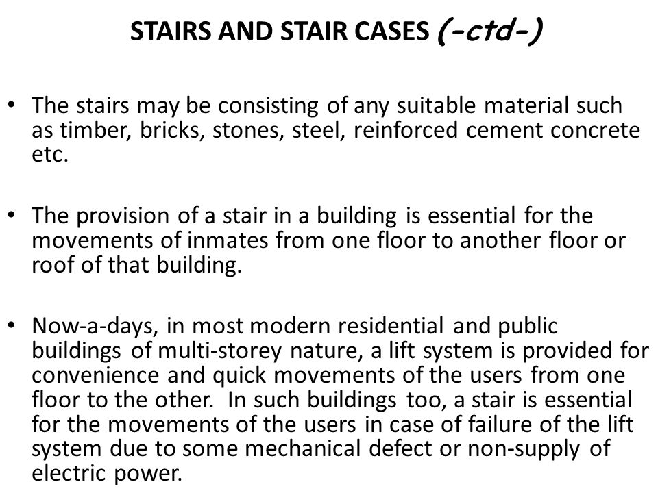 STAIRS AND STAIR CASES (-ctd-)