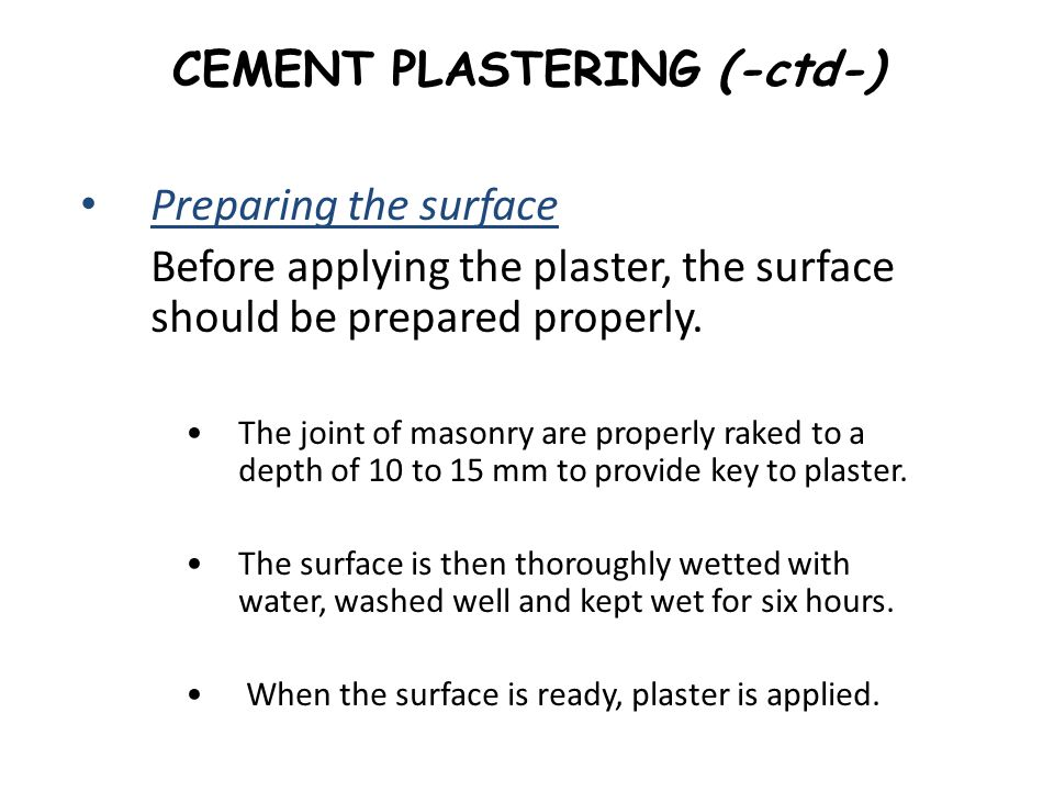 CEMENT PLASTERING (-ctd-)