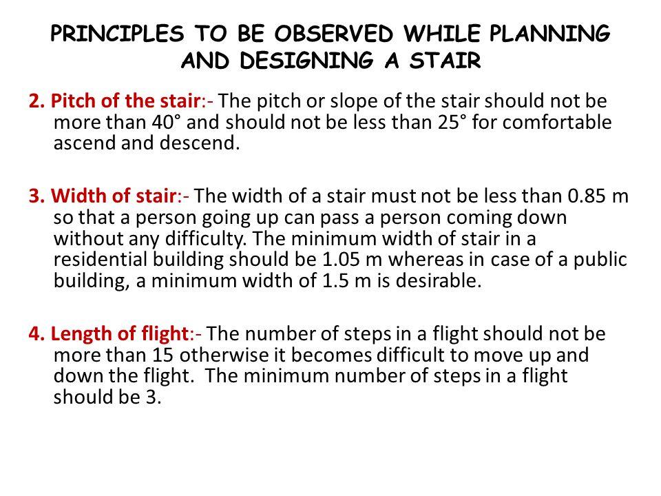 PRINCIPLES TO BE OBSERVED WHILE PLANNING AND DESIGNING A STAIR