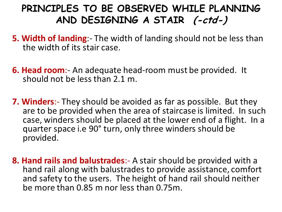 PRINCIPLES TO BE OBSERVED WHILE PLANNING AND DESIGNING A STAIR (-ctd-)