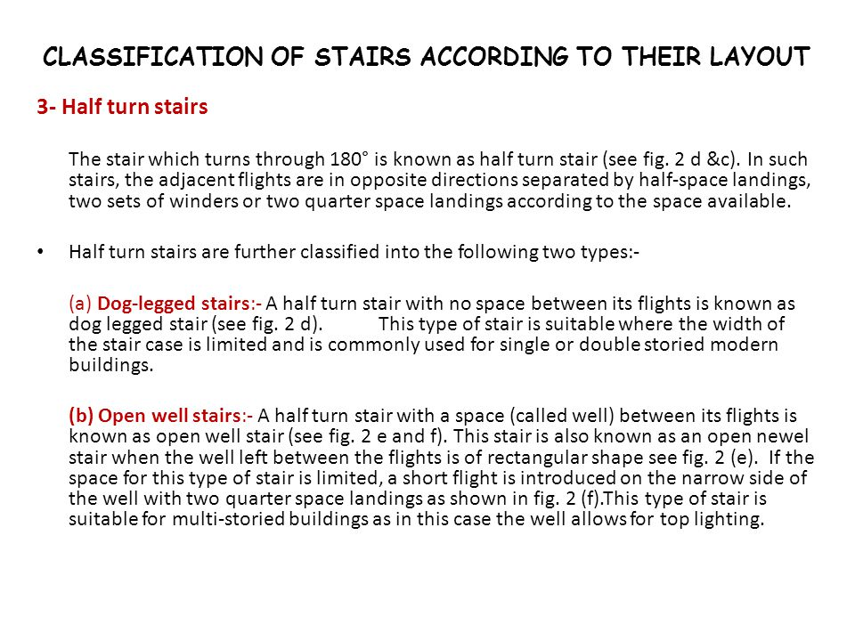 CLASSIFICATION OF STAIRS ACCORDING TO THEIR LAYOUT