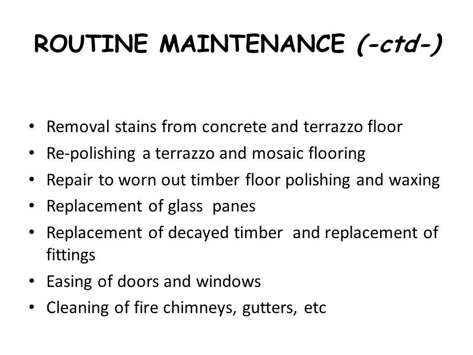 ROUTINE MAINTENANCE (-ctd-)