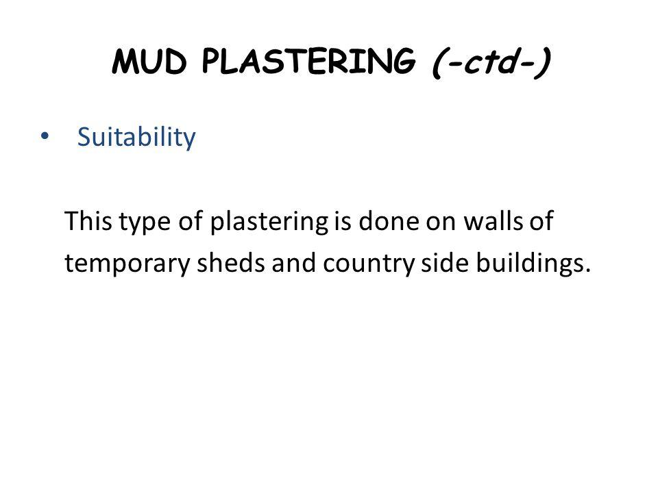 MUD PLASTERING (-ctd-)