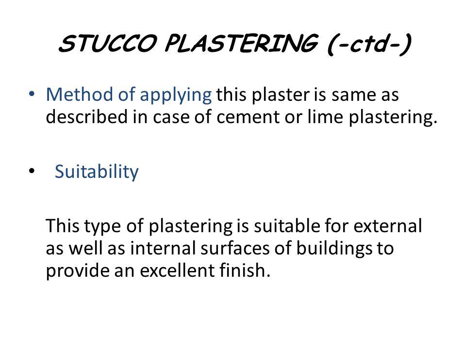 STUCCO PLASTERING (-ctd-)