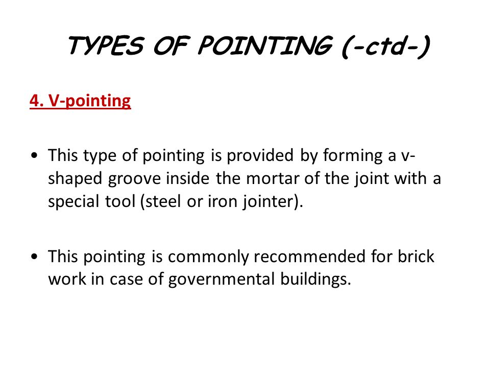 TYPES OF POINTING (-ctd-)