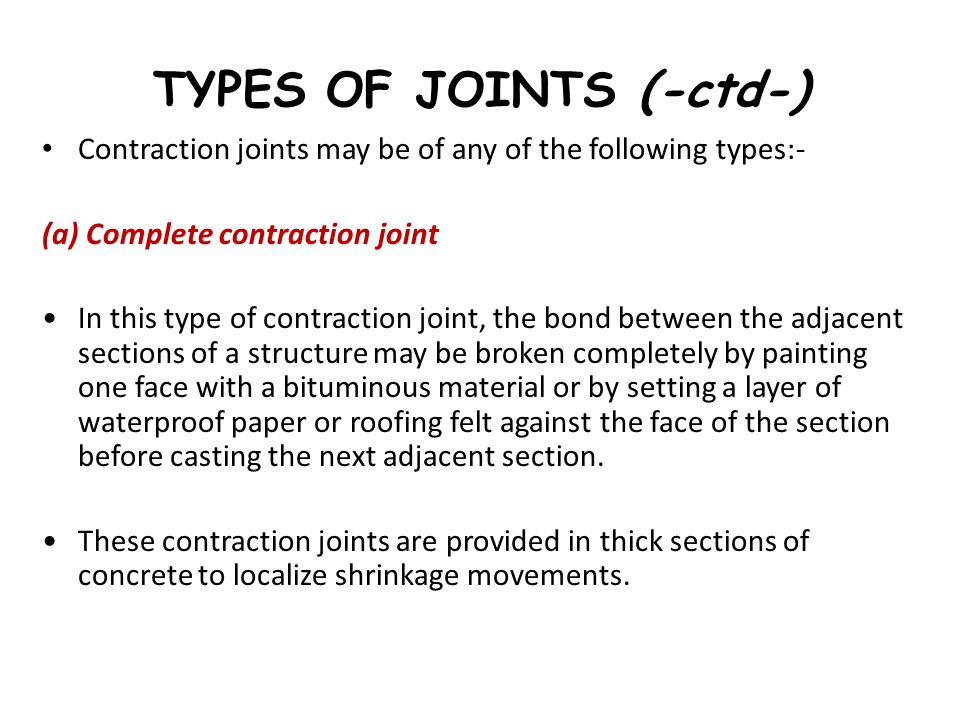 TYPES OF JOINTS (-ctd-)