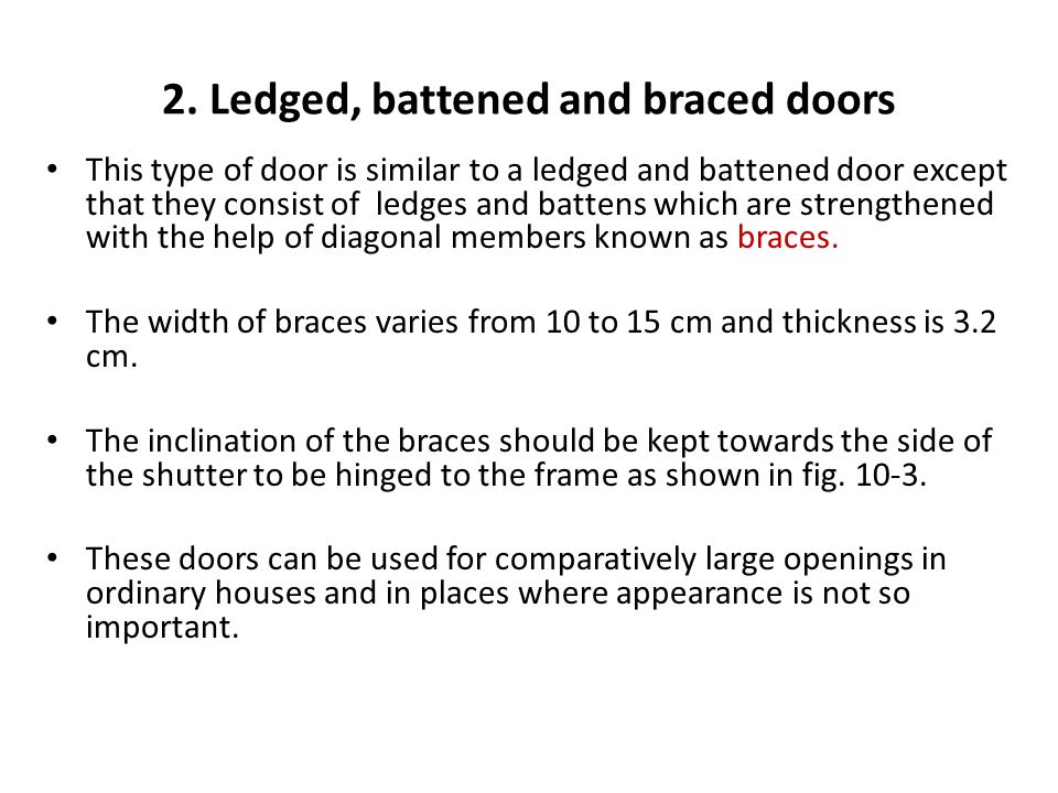 2. Ledged, battened and braced doors