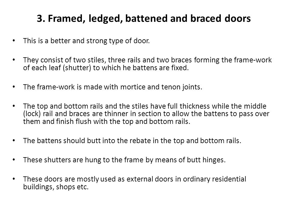 3. Framed, ledged, battened and braced doors