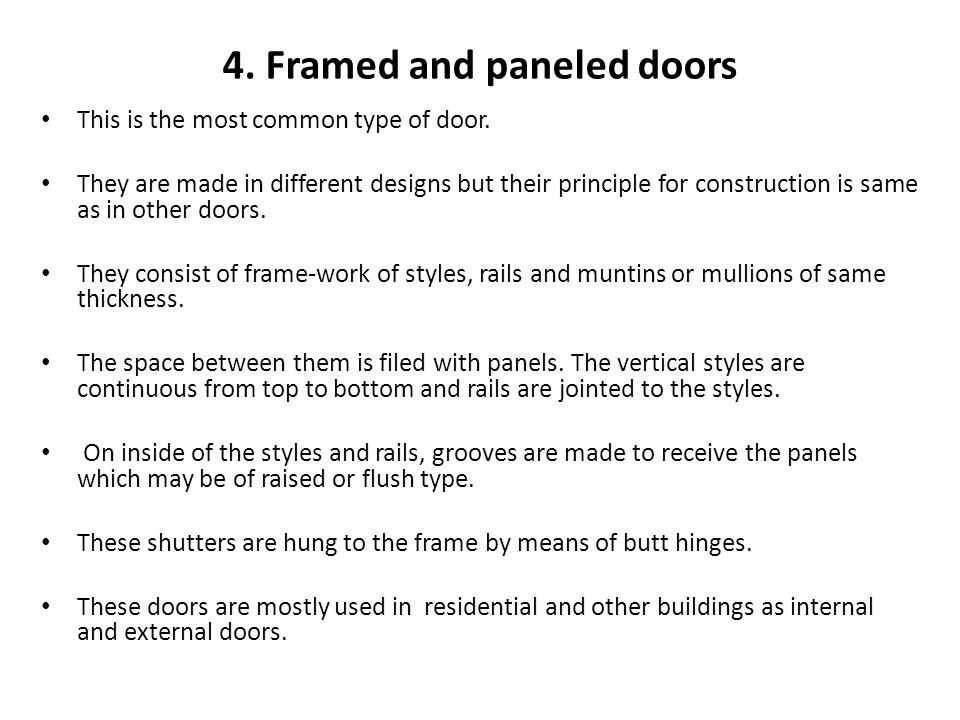 4. Framed and paneled doors