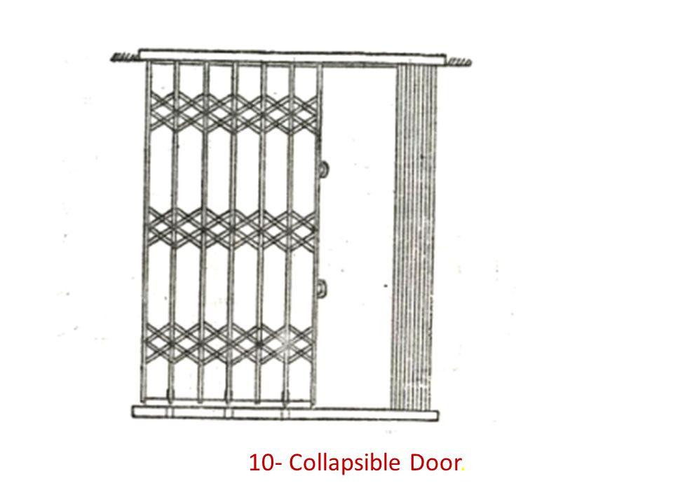 10- Collapsible Door.