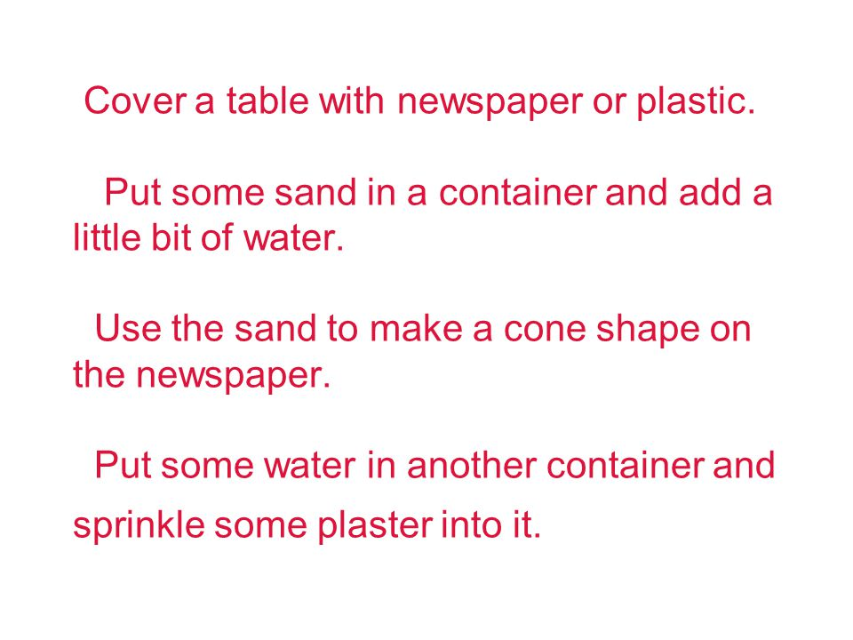Cover a table with newspaper or plastic