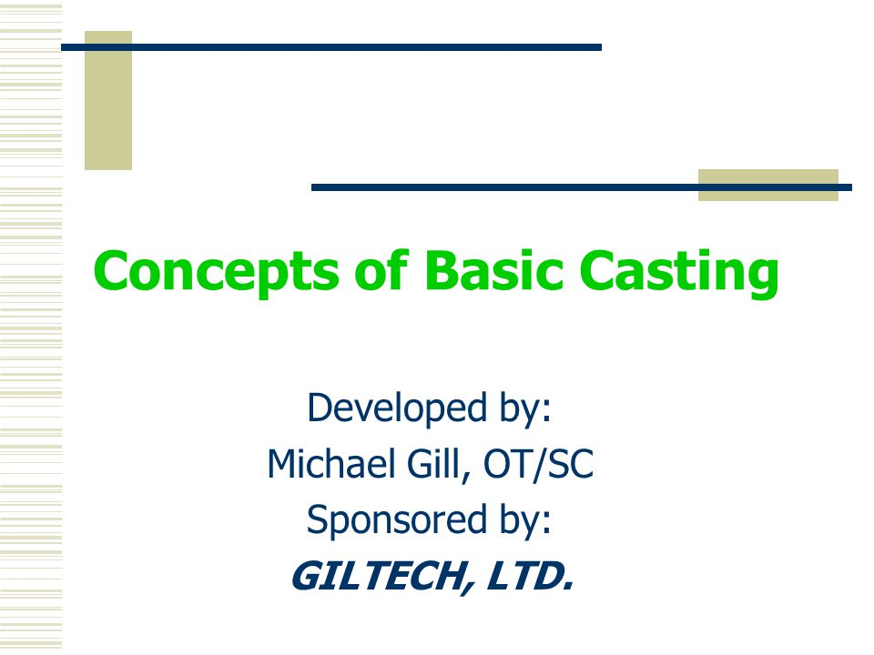 Concepts of Basic Casting