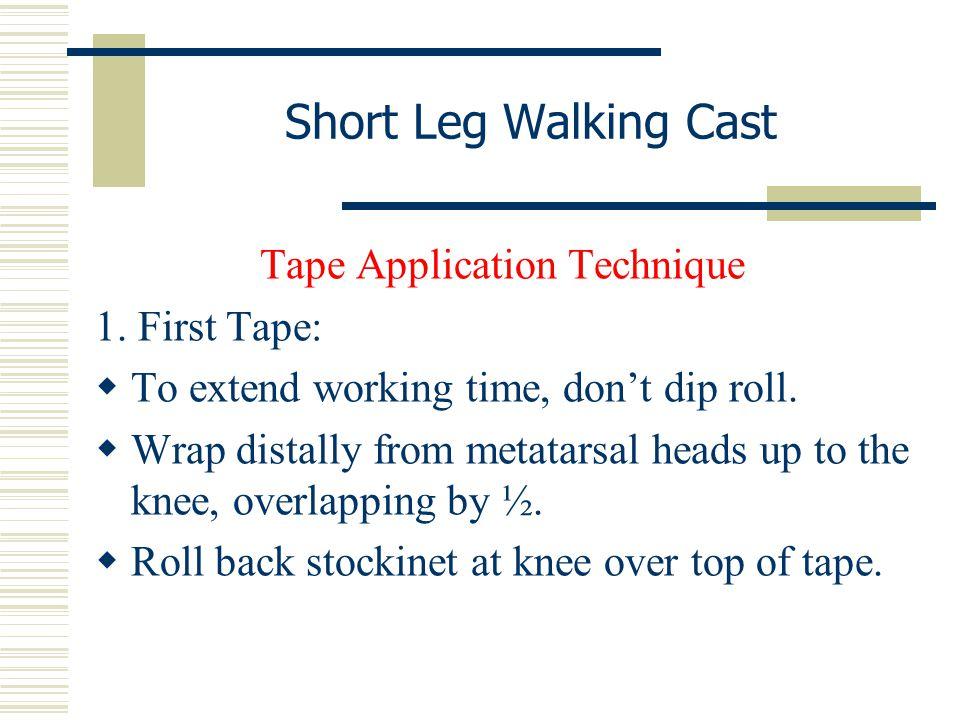 Tape Application Technique