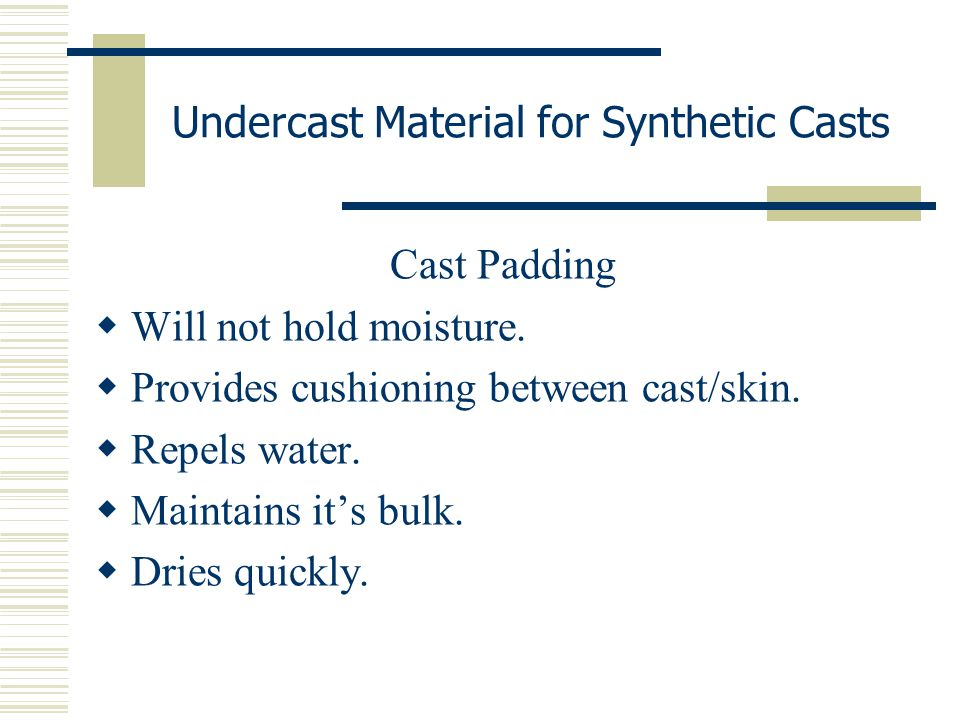 Undercast Material for Synthetic Casts