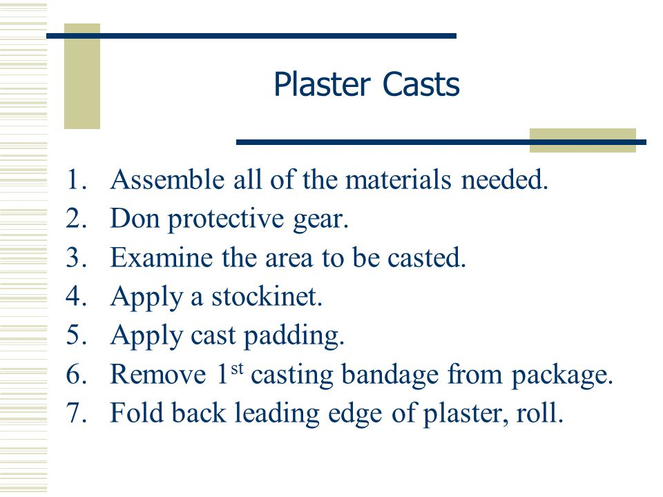 Plaster Casts Assemble all of the materials needed.