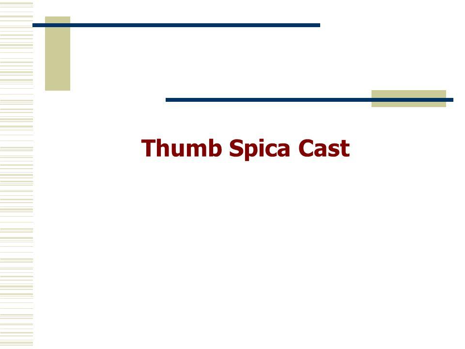Thumb Spica Cast