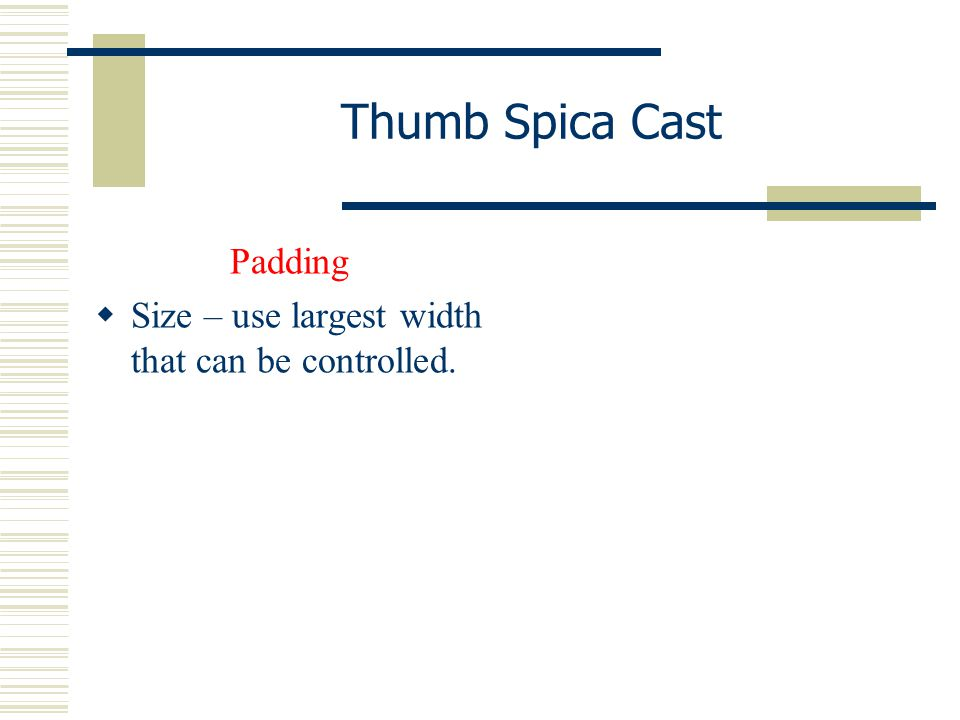 Thumb Spica Cast Padding