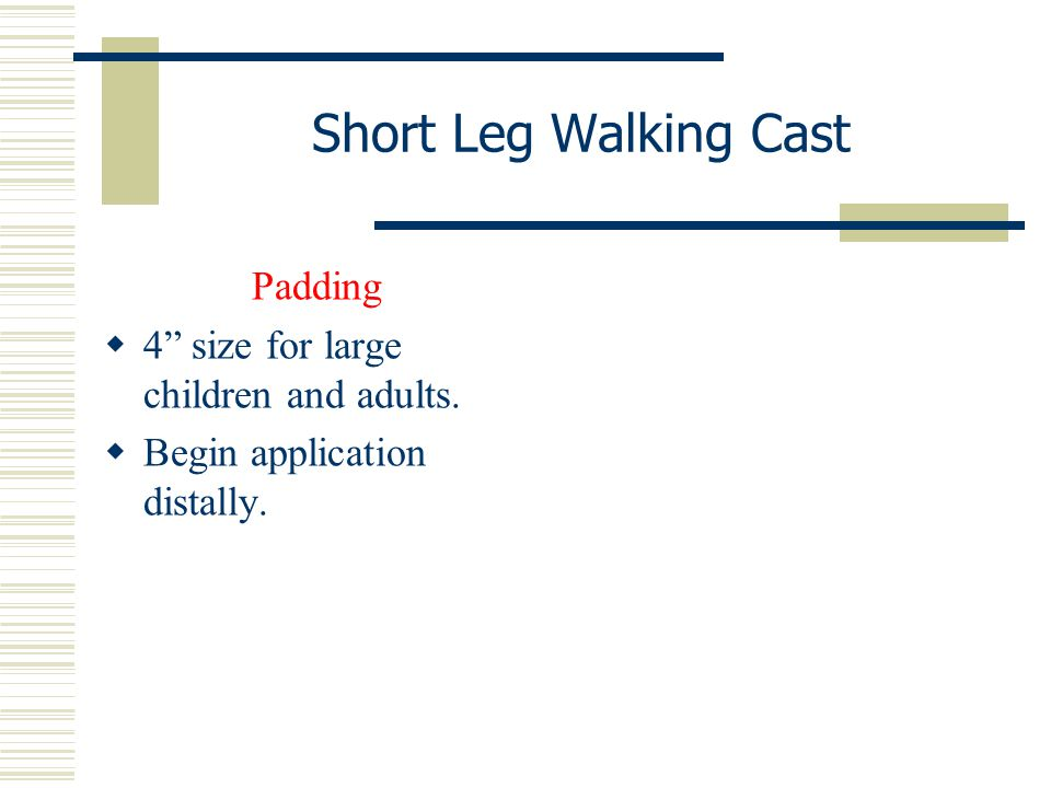 Short Leg Walking Cast Padding 4 size for large children and adults.