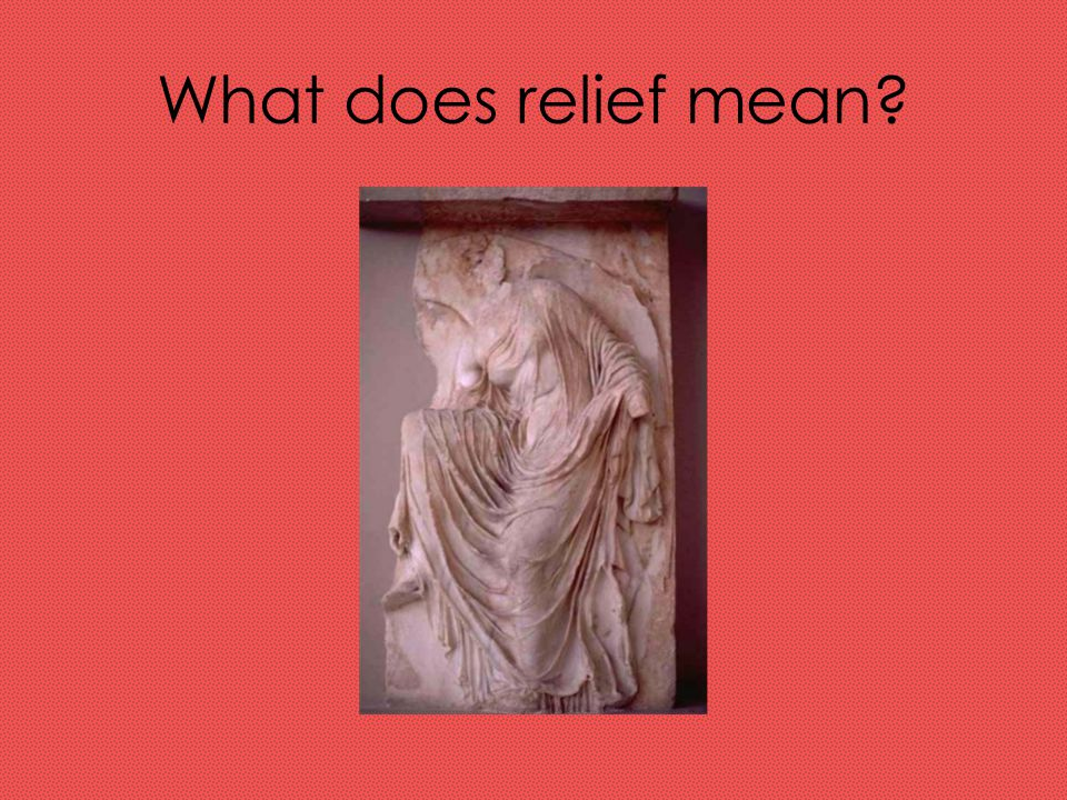 What does relief mean
