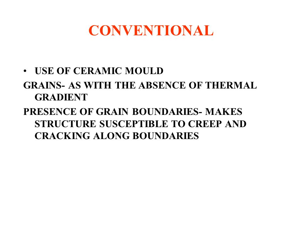 CONVENTIONAL USE OF CERAMIC MOULD
