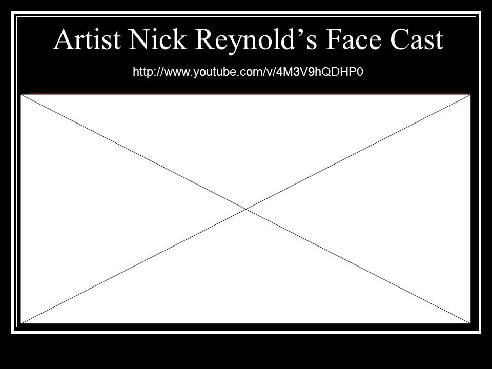 Artist Nick Reynold's Face Cast