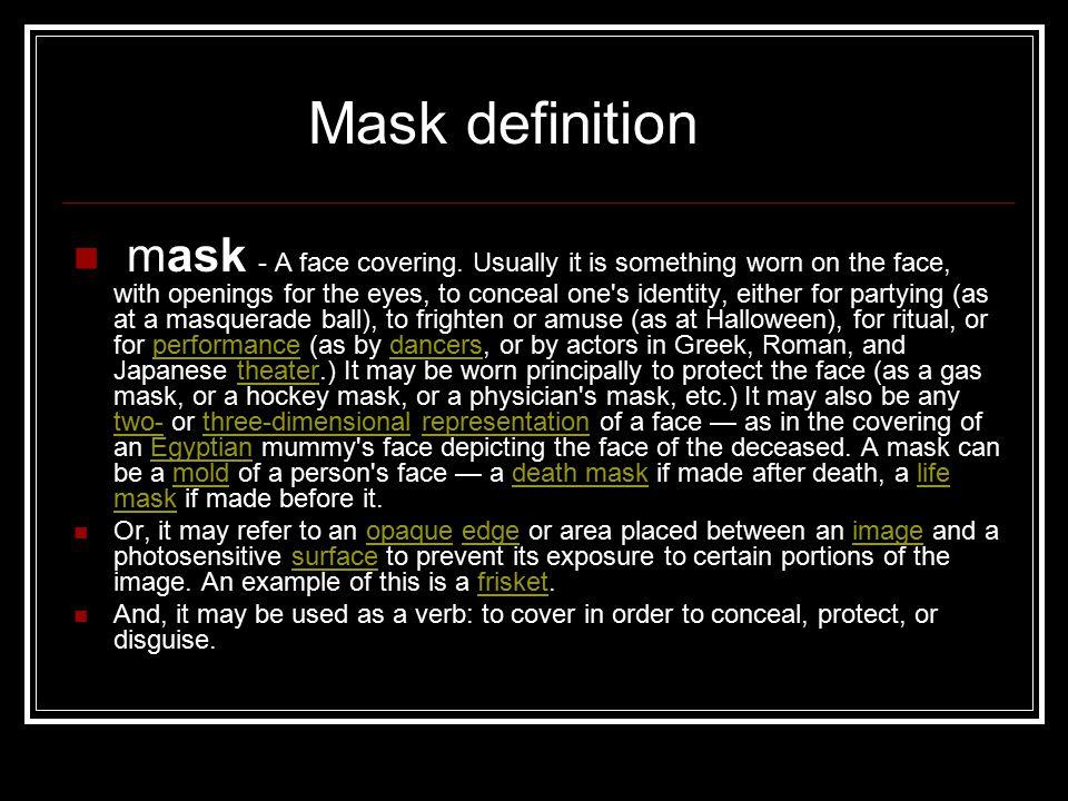 Mask definition