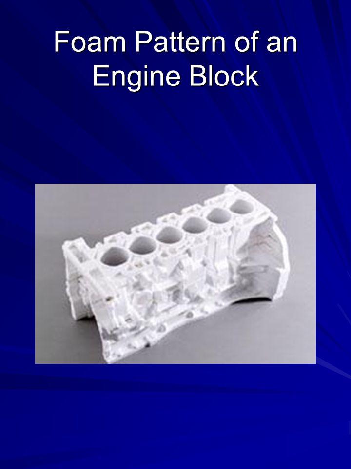 Foam Pattern of an Engine Block