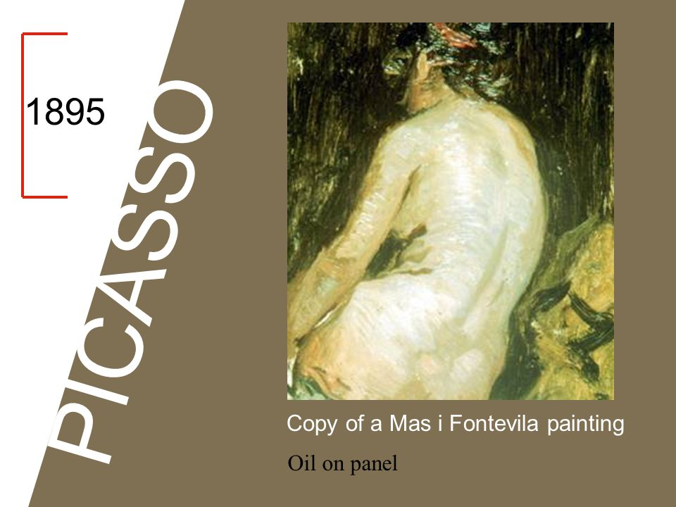 1895 PICASSO Copy of a Mas i Fontevila painting Oil on panel