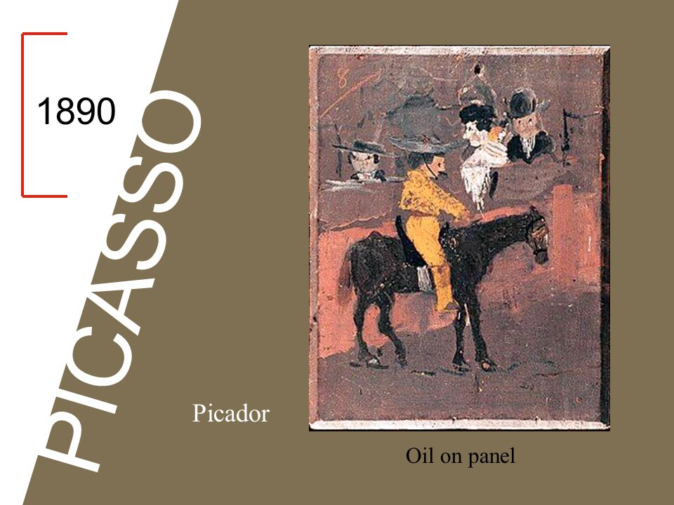 1890 PICASSO Picador Oil on panel