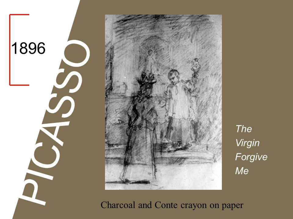 1896 PICASSO The Virgin Forgive Me Charcoal and Conte crayon on paper