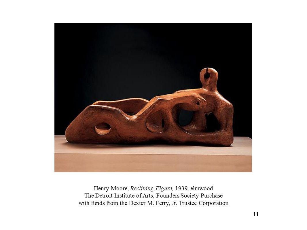 Henry Moore, Reclining Figure, 1939, elmwood