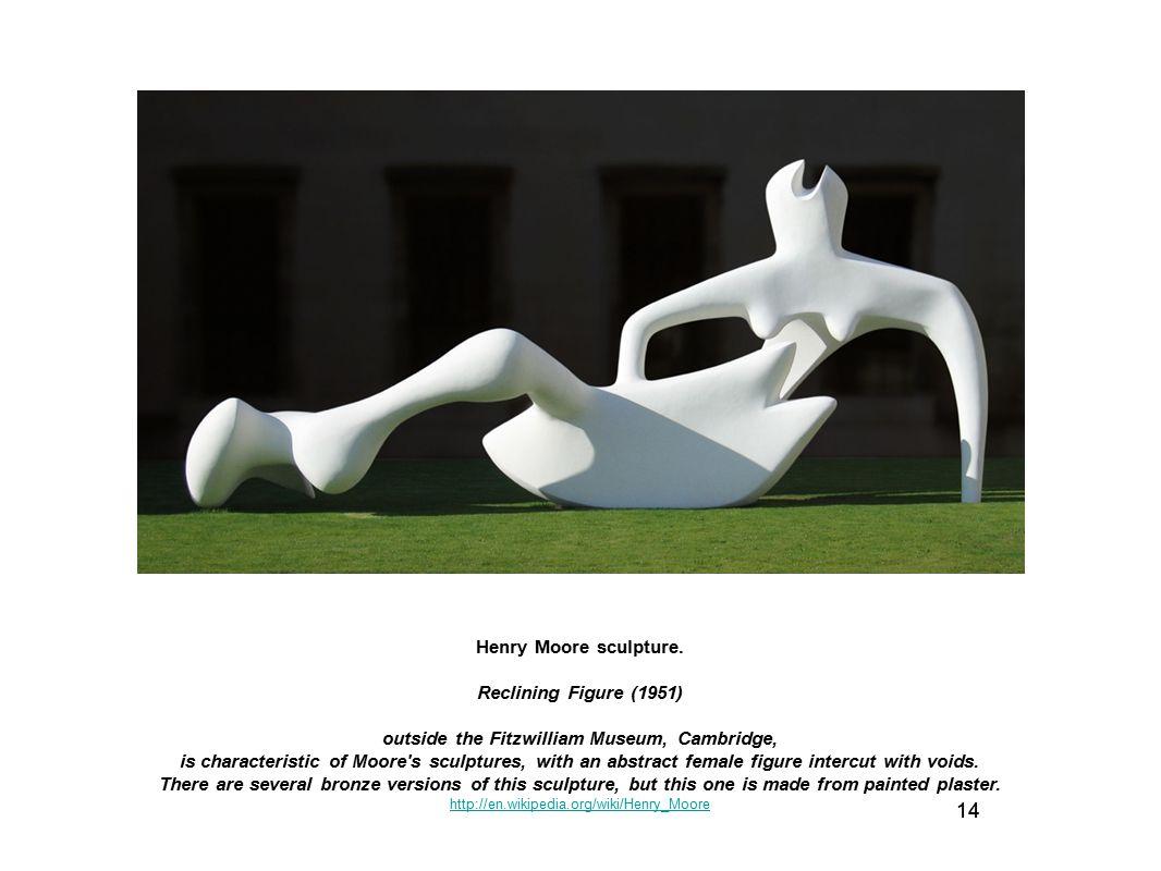 14 Henry Moore sculpture. Reclining Figure (1951)
