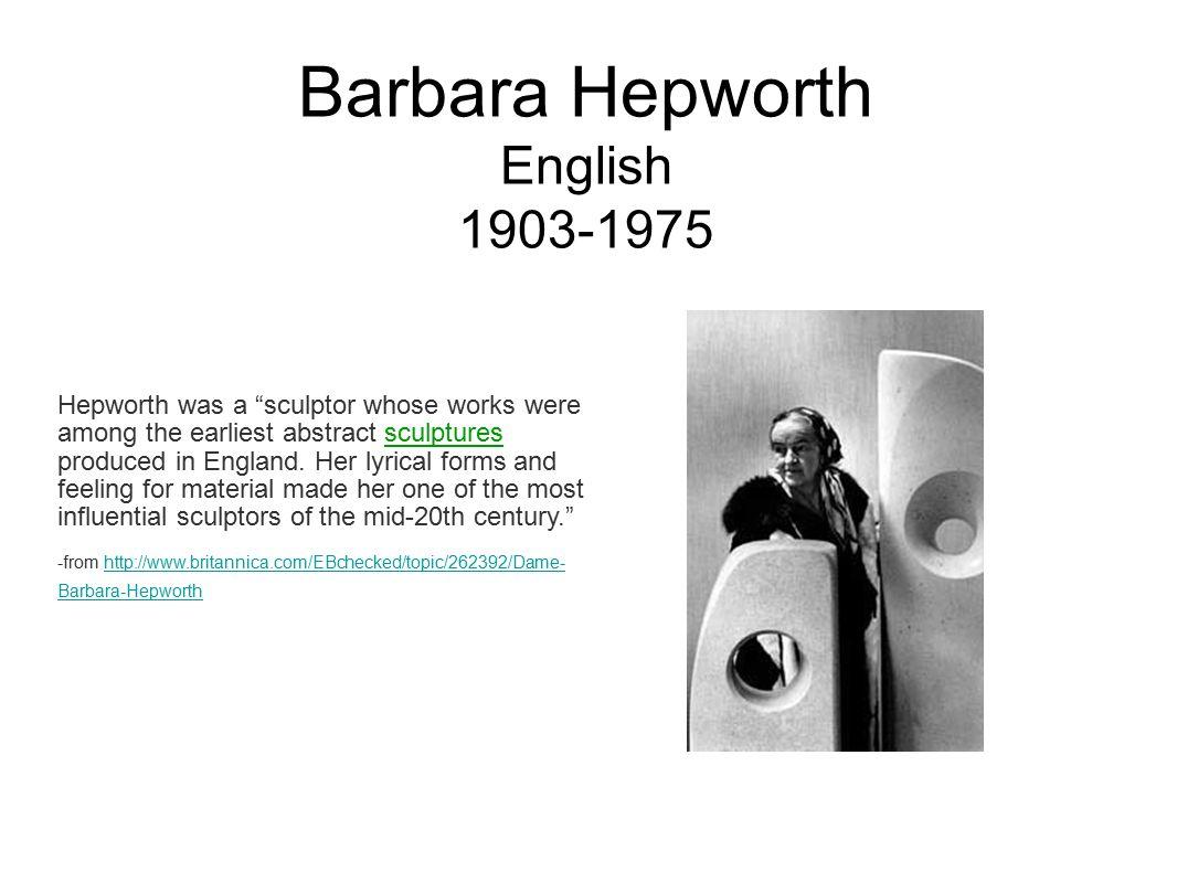 Barbara Hepworth English 1903-1975