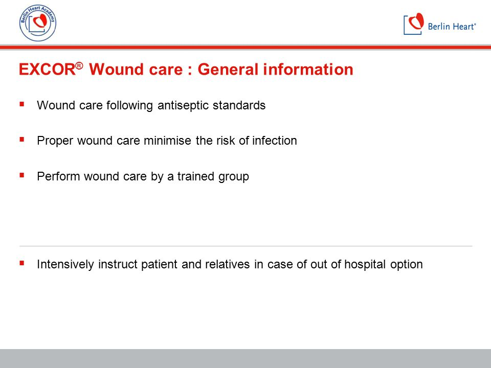 EXCOR® Wound care : General information