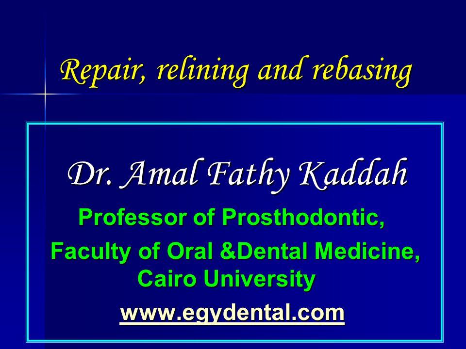 Repair, relining and rebasing