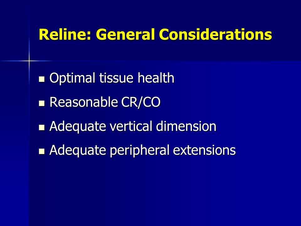 Reline: General Considerations