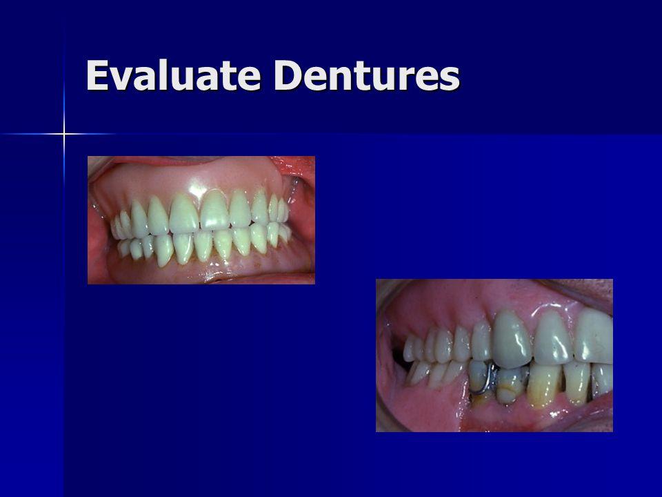 Evaluate Dentures