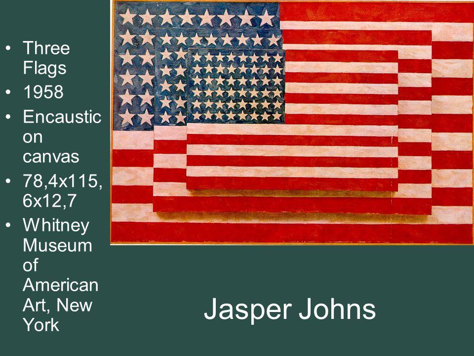 Jasper Johns Three Flags 1958 Encaustic on canvas 78,4x115,6x12,7