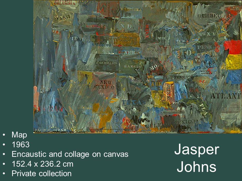 Jasper Johns Map 1963 Encaustic and collage on canvas 152.4 x 236.2 cm