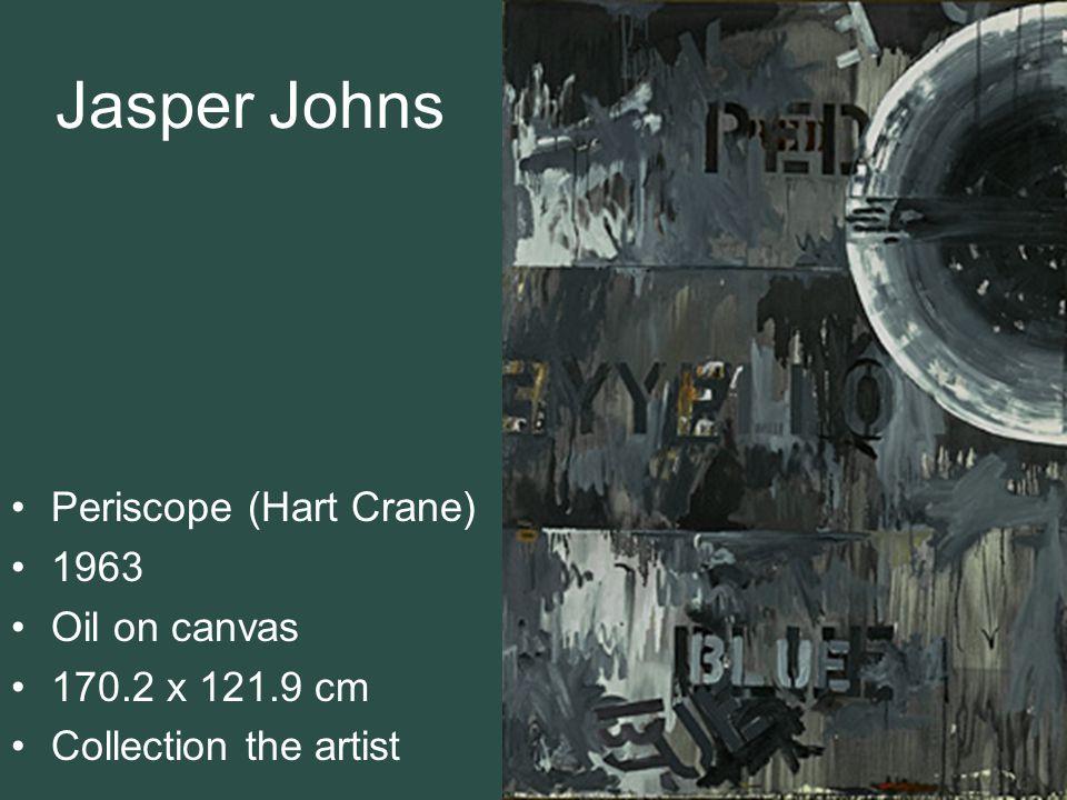 Jasper Johns Periscope (Hart Crane) 1963 Oil on canvas