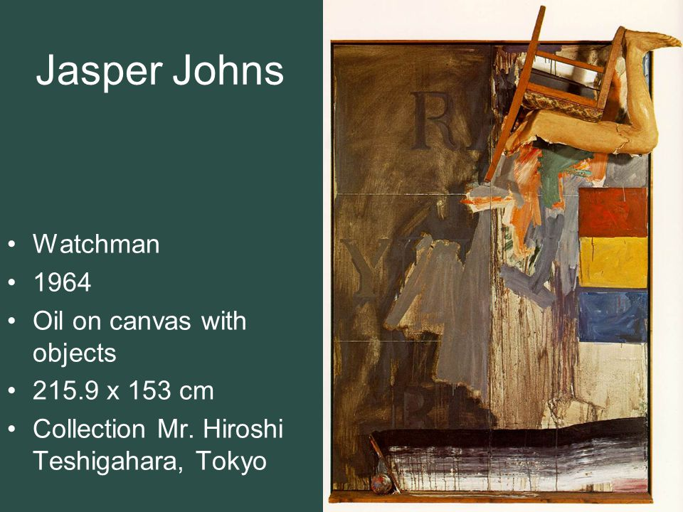 Jasper Johns Watchman 1964 Oil on canvas with objects 215.9 x 153 cm